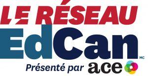 EdCan NETWORK+ACE_FR_FINAL